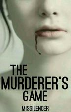 The Murderer's Game (13th Class Book 2) by missilencer