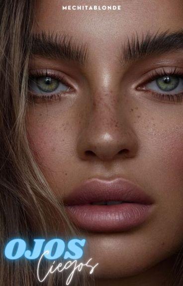 Ojos Ciegos ~Terminada~