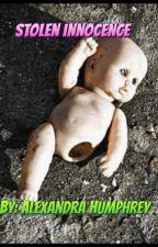 Stolen Innocence by Baby4326girl