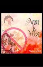 Ana & Mia  by PauLucero