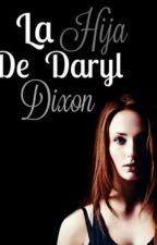 La Hija De Daryl Dixon (Carl Grimes) by _-UnicornioFiver-_