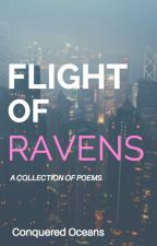 Flight Of Ravens: Poetry by iam_mo