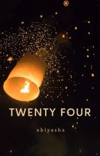 TWENTY FOUR by Abiyasha