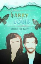 Serie de One Shoot {Larry Stylinson}  by Strong_For_Larry