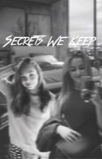 Secrets We Keep || Claddie  by raindropping