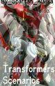 Transformer Scenarios (Requests Closed)  by Spartan_Alaska
