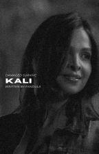 kali [ THE ORIGINALS ] by pxndula