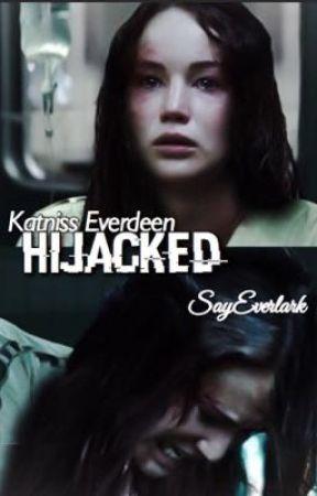Hijacked  by sayeverlark