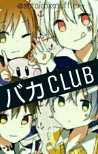 バカ club! by muffly_muffin