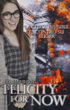 FelicityForNow by MariiFerLG