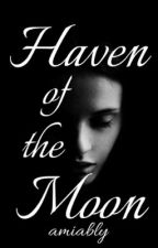 Haven of the Moon by amiably