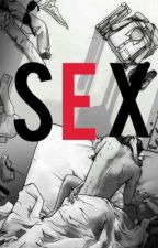 SEX. by horanannastyle