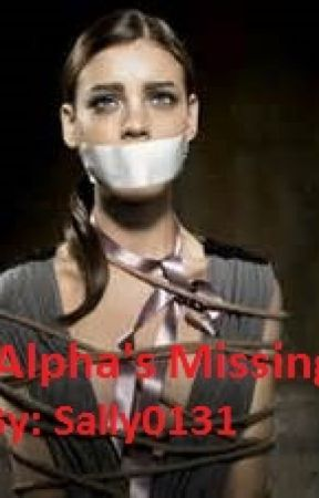 Alpha's Missing by Sally0131
