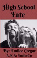 High School Fate by emileec21