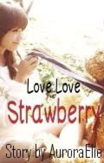 Love Love Strawberry