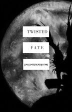 Twisted Fate (Death Note FanFiction) by daughterofdeathe