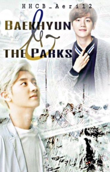 Baekhyun & the Parks [CHANBAEK]