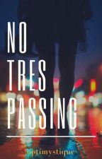 No Trespassing (Poetry) by optimystique