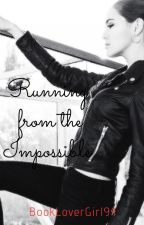 Running from the Impossible ( A Vampire Academy - Short Story) by BookLoverGirl94