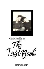 [on-hold] Cinde-BAEK-la 3: The Last Book (English Version) by HahuYeah