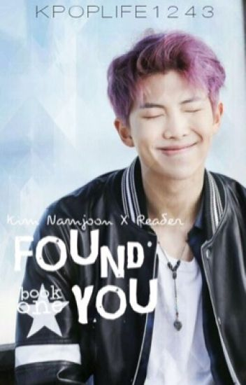 Found You (Rap Monster x Reader)