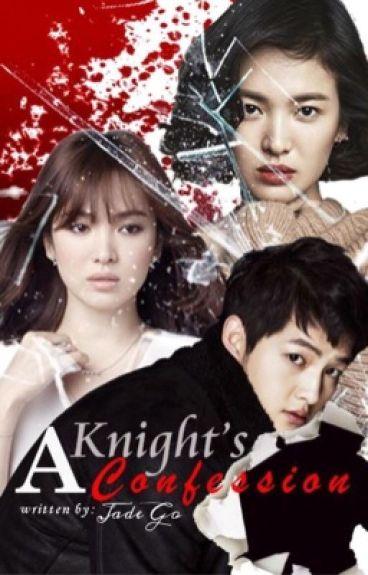 A Knight's Confession