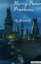 Harry Potter Problems (A Severus Snape fanfic) by Jolieke14