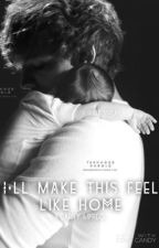 I'll Make This Feel Like Home [Book Two] - A Larry MPreg by SRWritesStuff