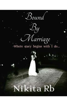 Bound By Marriage by __lone__wolf__