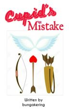 Cupid's Mistake by bungakering