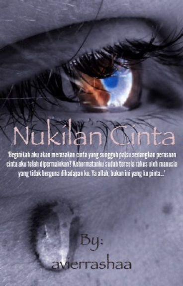 Nukilan Cinta [SLOW UPDATE UNTUK SEKETIKA]
