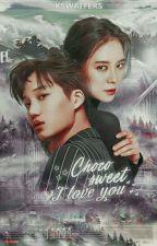 Choco Sweet I Love You🔸[Jongin•Jihyo] by kswriters