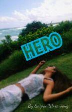 Hero //Taylor Caniff Fanfiction by SaipanWorawong