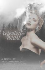 Rejected Heart by faixhx