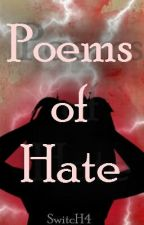 Poems Of Hate by SwitcH4