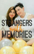 Strangers With Memories [MaiChard] by fAulkErsoN023