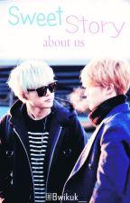 [YoonMin] Sweet Story about us by Bwikuk__