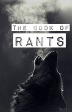 The Book Of Rants  by Isha_Chakraborty