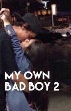 My own bad boy 2 by Idahrn