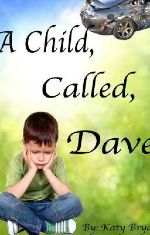 A Child Called, Dave by charliebryan13