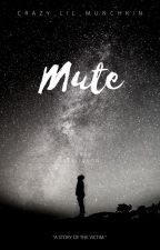 Mute by Crazy_lil_munchkin