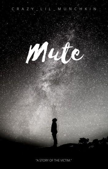 Mute (Larry stylinson AU)