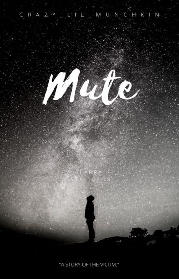Mute (Larry stylinson AU)