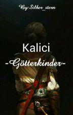 Kalici  -Götterkinder-  (Percy Jackson ff)  by Ronja_silber