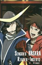Sengoku BASARA || Reader-Inserts [REQUESTS CLOSED] by bakugous