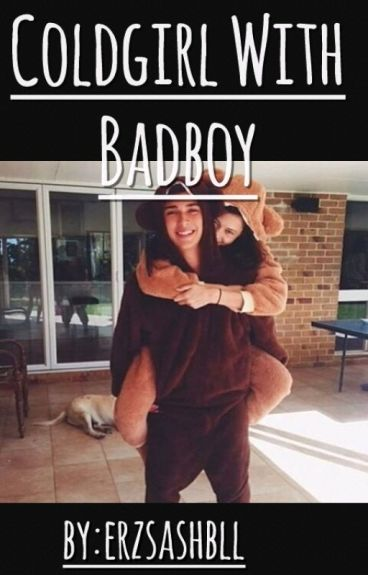 Coldgirl With Badboy