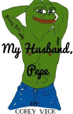 My Husband Pepe My Frog My King Wattpad