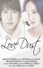 LOVE DUST by woolan_wu