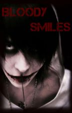Bloody Smiles (Jeff the Killer x Reader) by clean-freak-heichou