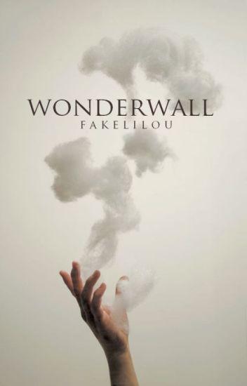 Wonderwall.